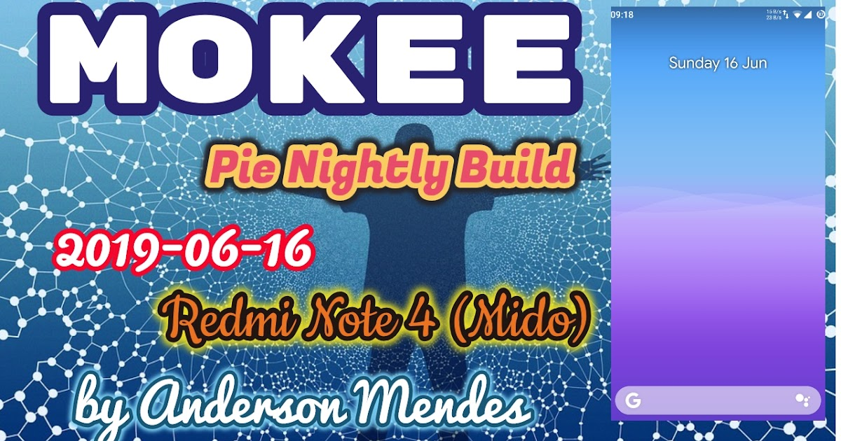 MoKee Pie Experimental/Nightly Build for Mido by Anderson Mendes (Video)