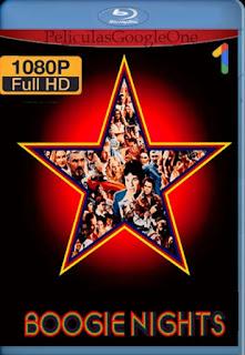 Boogie Nights[1997] [1080p BRrip] [Latino- Ingles] [GoogleDrive] LaChapelHD