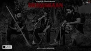 Shamshaan Lyrics - Maya, Vilen & bigSsmoke