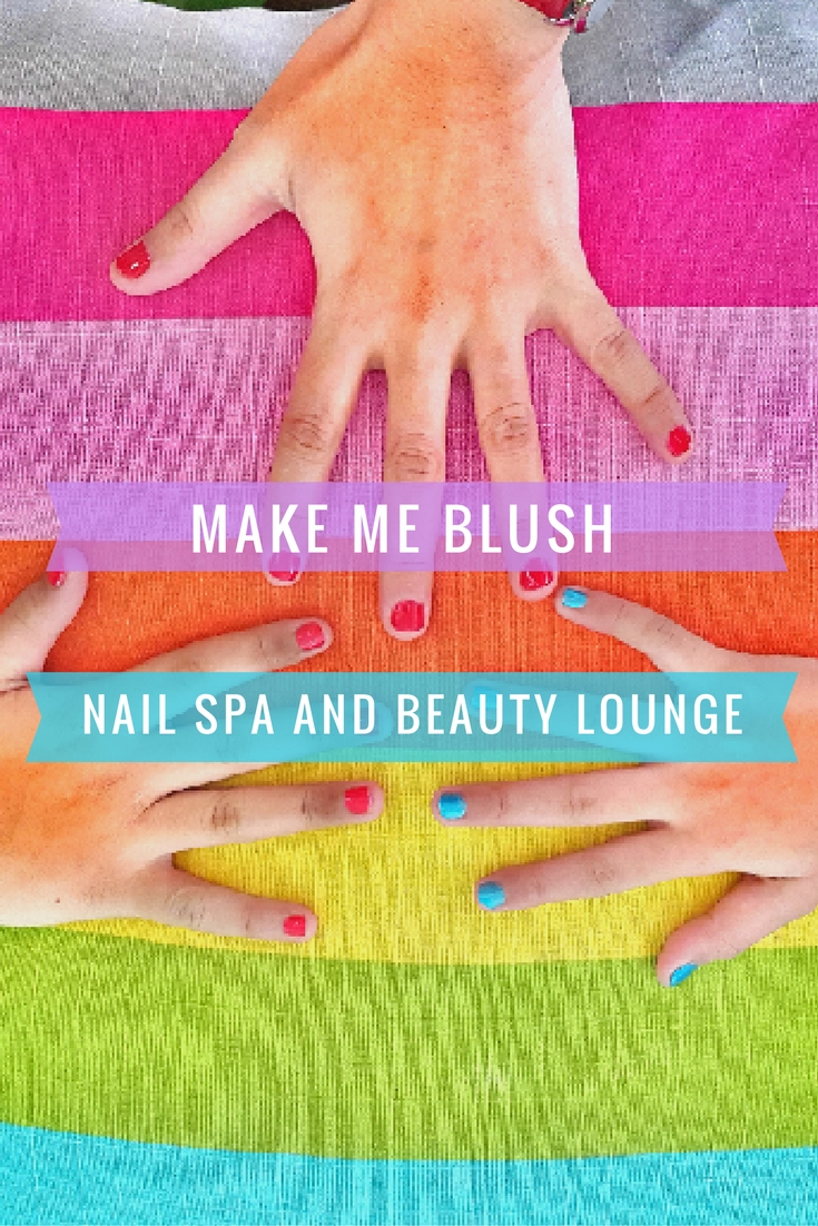 Mom And Daughters Time At Make Me Blush Nail Spa And Beauty Lounge