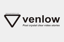 Venlow Mod Apk 2021 Premium No Watermak v0.8.2 Update Terbaru Gratis!