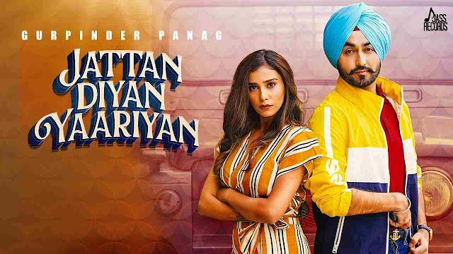 Jattan Diyan Yaariyan song Lyrics - Gurpinder Panag