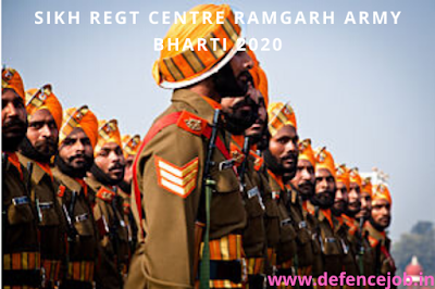 Sikh Regt Centre Ramgarh Army Bharti 2020