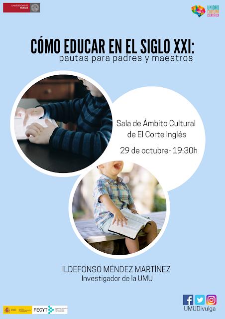 """Conferencia: """"Cómo educar en el siglo XXI: pautas para padres y maestros"""""""