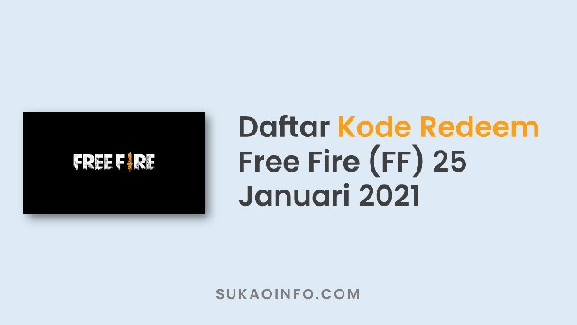 Kumpulan Kode Redeem FF 25 Januari 2021