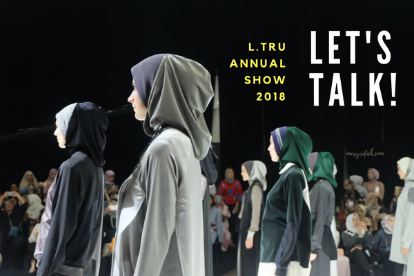 L.tru Annual Fashion 2018: Let's Talk! Sporty yet Luxurious