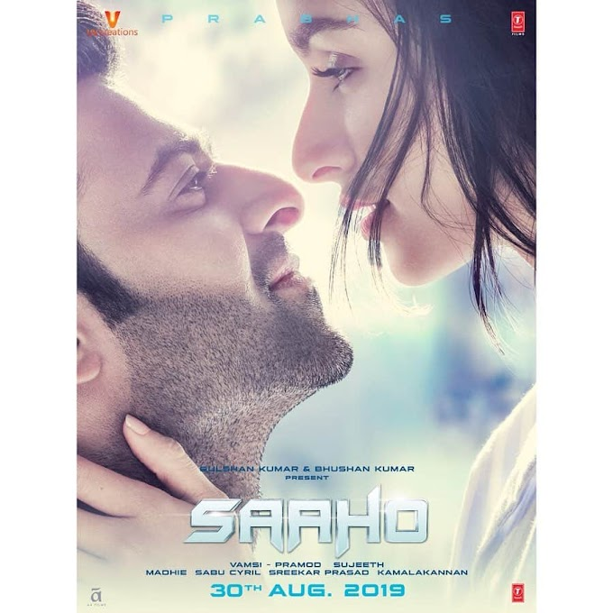 Saaho Movie Update, prabhas and shraddha Kapoor upcoming movie saaho new poster released