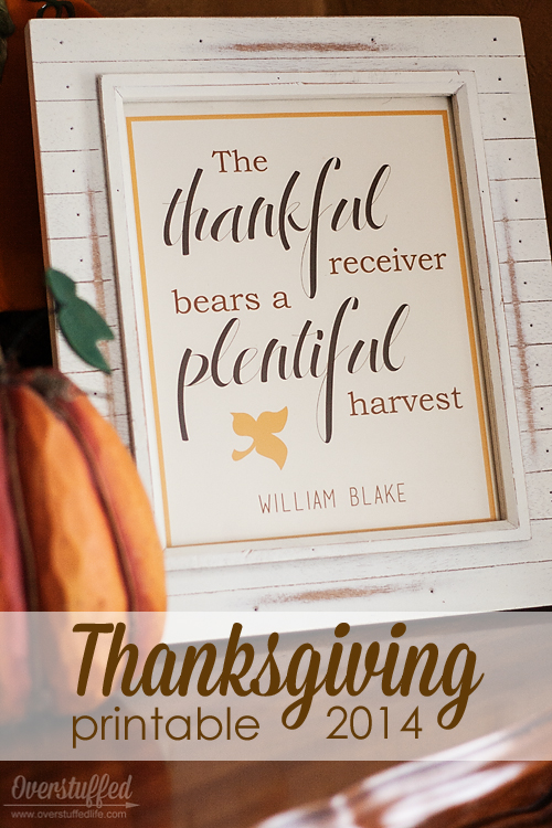 The Thankful receiver bears a plentiful harvest — William Blake Free printable download that is beautiful enough to frame and use to decorate your home for Thanksgiving!