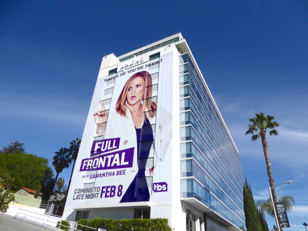 Giant Full Frontal with Samantha Bee series premiere billboard