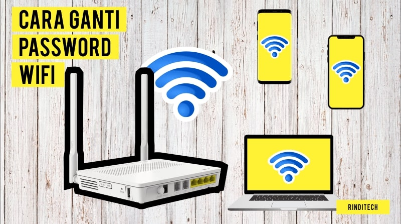 Cara Ganti Password WiFi Indihome Telkom | Rindi Tech