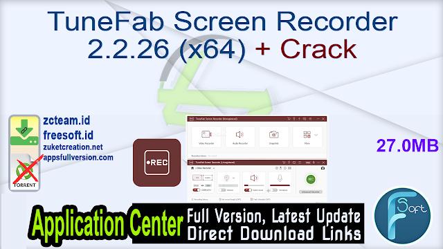 TuneFab Screen Recorder 2.2.26 (x64) + Crack