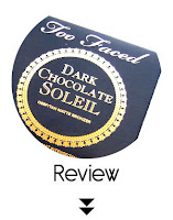 http://www.cosmelista.com/2015/12/too-faced-dark-chocolate-soleil-deep.html