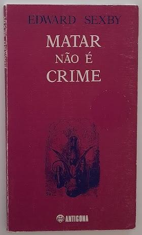 Matar não é crime | 8,00€