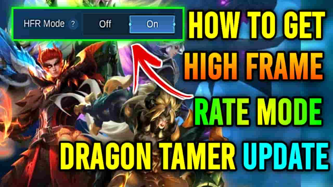 how to get hfr mode in ml dragon tamer update, how to get hfr mode dragon tamer, how to hfr mode ml, how to get hfr mode in mobile legends