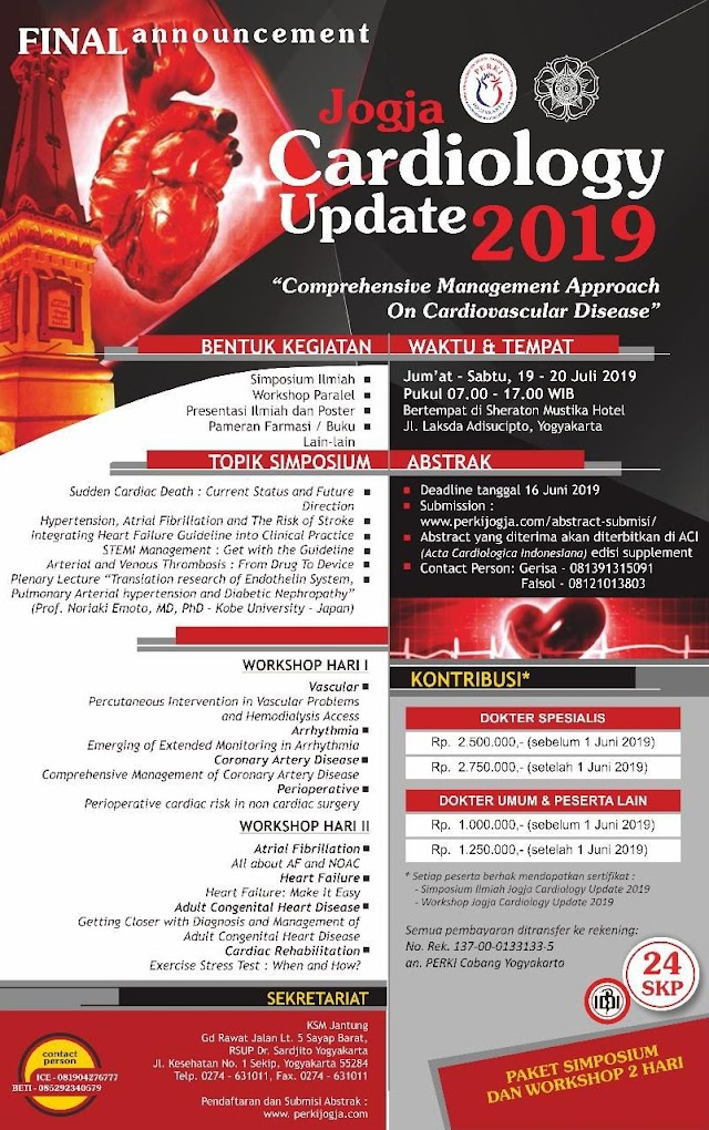 "Jogja Cardiology Update 2019*   ""Comprehensive Management on Cardiovascular Disease""   19-20 Juli 2019, Sheraton Mustika Hotel Yogyakarta"