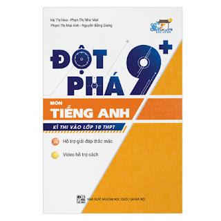 Đột Phá 9+ Kì Thi Vào Lớp 10 THPT Môn Tiếng Anh ebook PDF-EPUB-AWZ3-PRC-MOBI