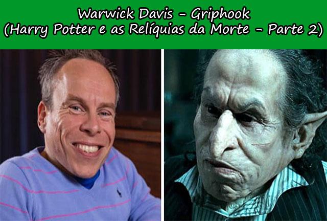 Warwick Davis - Griphook (Harry Potter e as Relíquias da Morte - Parte 2)