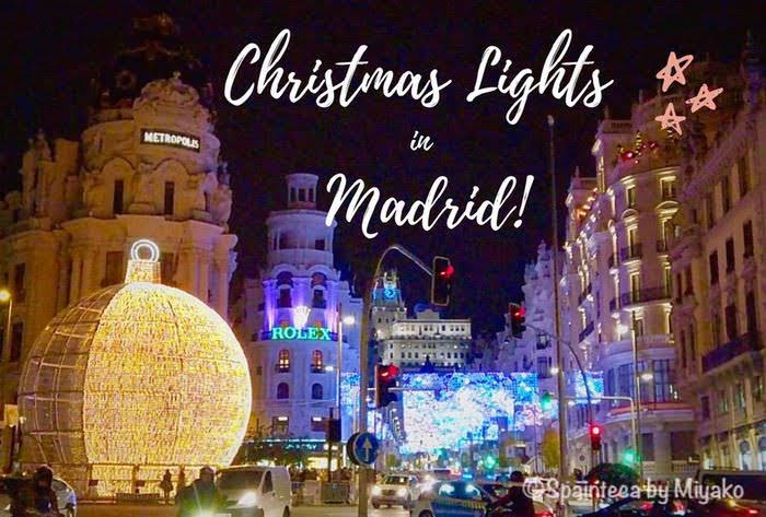 Gran Bola マドリードのクリスマスの大玉ことビッグボールとイルミネーションに輝くグランビア通り