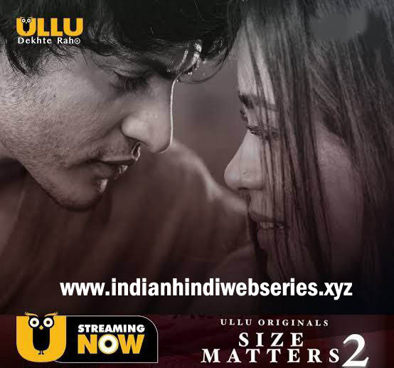 size matters season 2 2020 ullu webseries all episodes