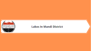 Lakes In Mandi District