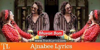 ajnabee-song-lyrics