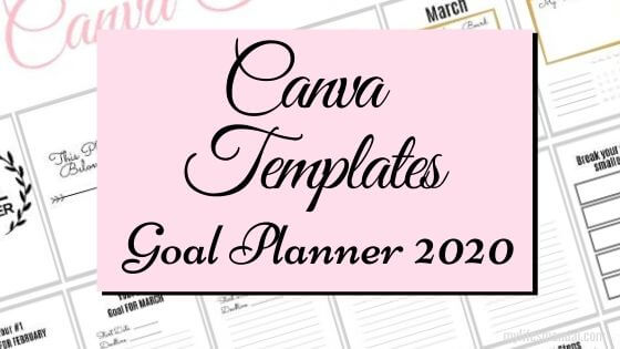 Canva Templates Goal Planner 2020
