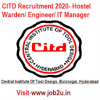 CITD Recruitment 2020, Hostel Warden, Engineer, IT Manager