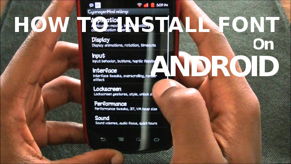 [Tips] Install Font for Samsung Galaxy J2 Without PC