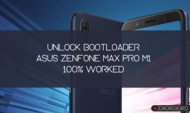 Cara Unlock Bootloader Asus Zenfone Max Pro M1 100% Work