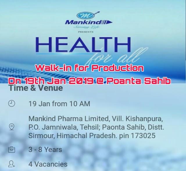 Mankind Pharma | Walk-In for Production | 19th Jan 2019 | Poanta Sahib, HP