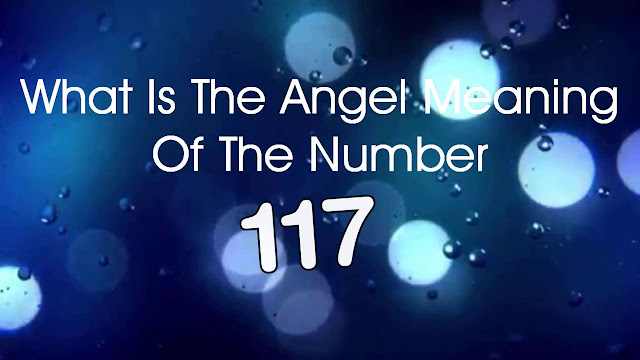 ý nghĩa số 117 angel number meanings