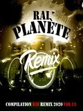 Planète Rai Remix 2020 Vol 13