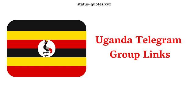 Uganda Telegram  Group Links