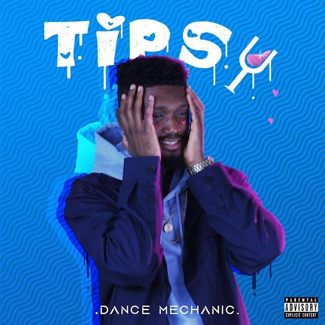 MUSIC: Dance Mechanic - Tipsy Ft. Toye Bangz