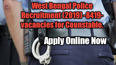 10th Pass, Counstable Job, Government job, Police Job, West Bengal, West Bengal Police Recruitment (2019),