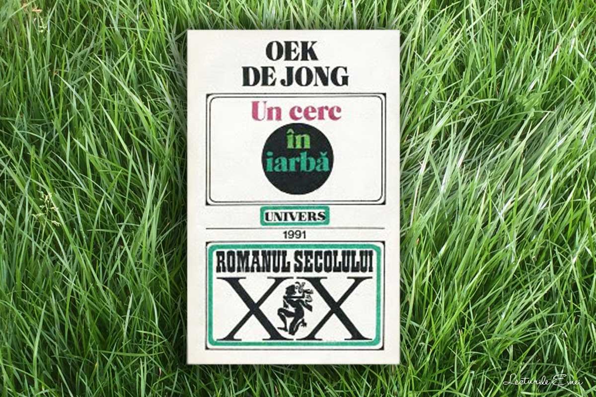 Recenzie Un cerc în iarbă Oek de Jong