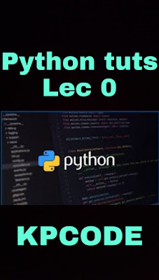 Basic python introduction in 2020 lec0 of kpcode