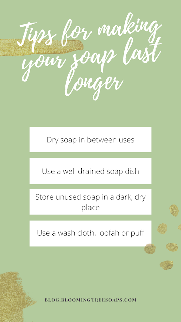 Tips for making your soap last longer