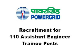 Powergrid Recruitment 2020 for 110 Assistant Engineer Trainee Posts