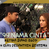 FILM RELIGI : 99 NAMA CINTA ,KETIKA BIANG GOSIP DAN GURU PESANTREN BERTEMU