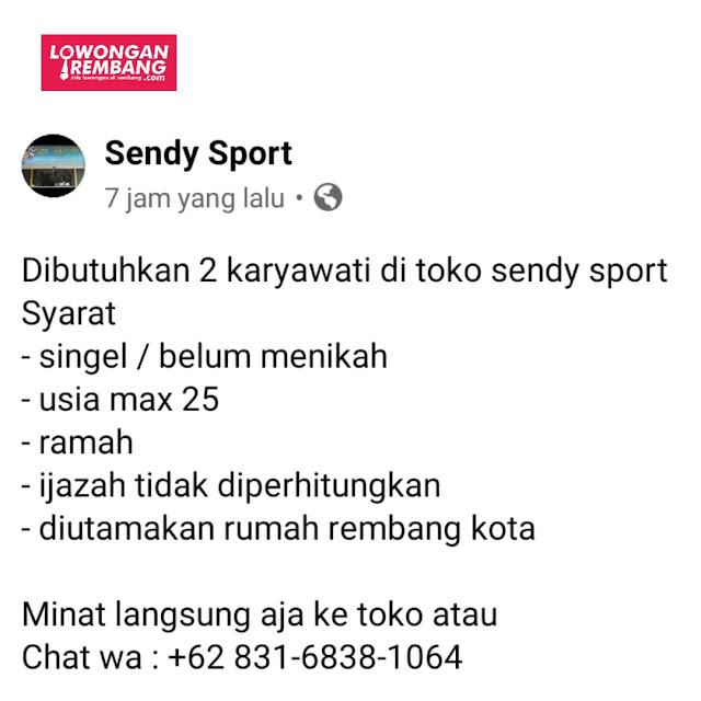 Lowongan Kerja 2 Karyawati Toko Sendy Sport Rembang