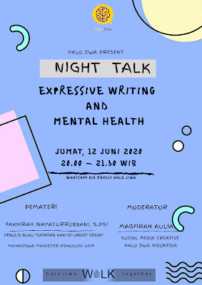 Halo Jiwa Night Talk on June: Expressive Writing and Mental Health