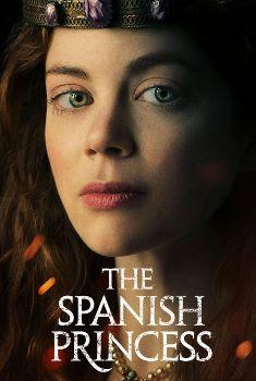 The Spanish Princess 1ª Temporada