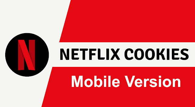 Netflix Mobile Cookies Download