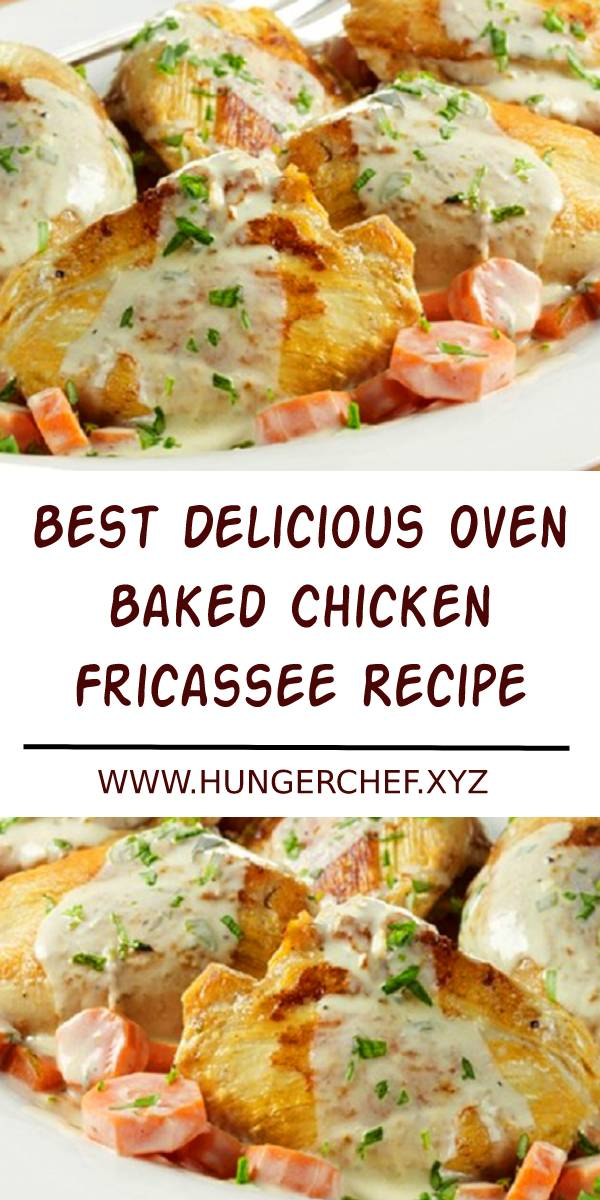 Best Oven Baked Chicken Fricassee Recipe. Chicken thighs with dry white wine,carrots and tarragon baked in oven.Very delicious chicken recipe! #baked #chicken #bakedchicken #bestrecipe #chickenrecipe #ovenbaked #fricassee #dish #maindish #dinner