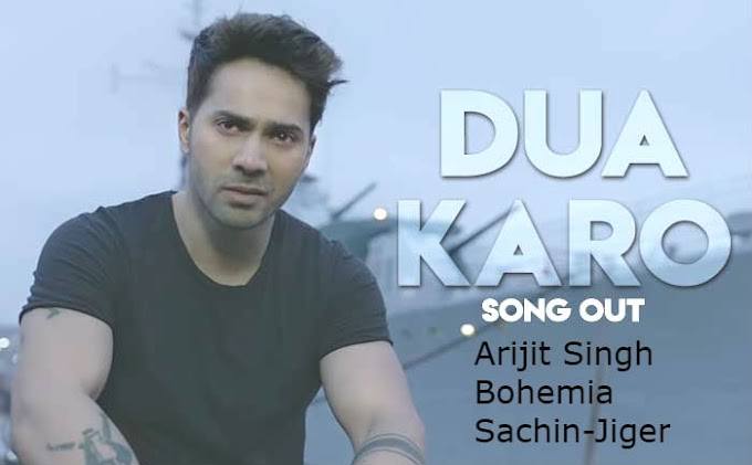 Dua Karo Lyrics street Dancer 3D| Lyrics in English and Hindi|