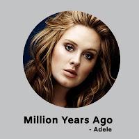 Million Years Ago Lyrics
