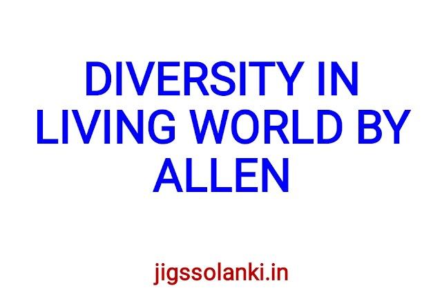 DIVERSITY IN LIVING WORLD NOTE BY ALLEN INSTITUTE