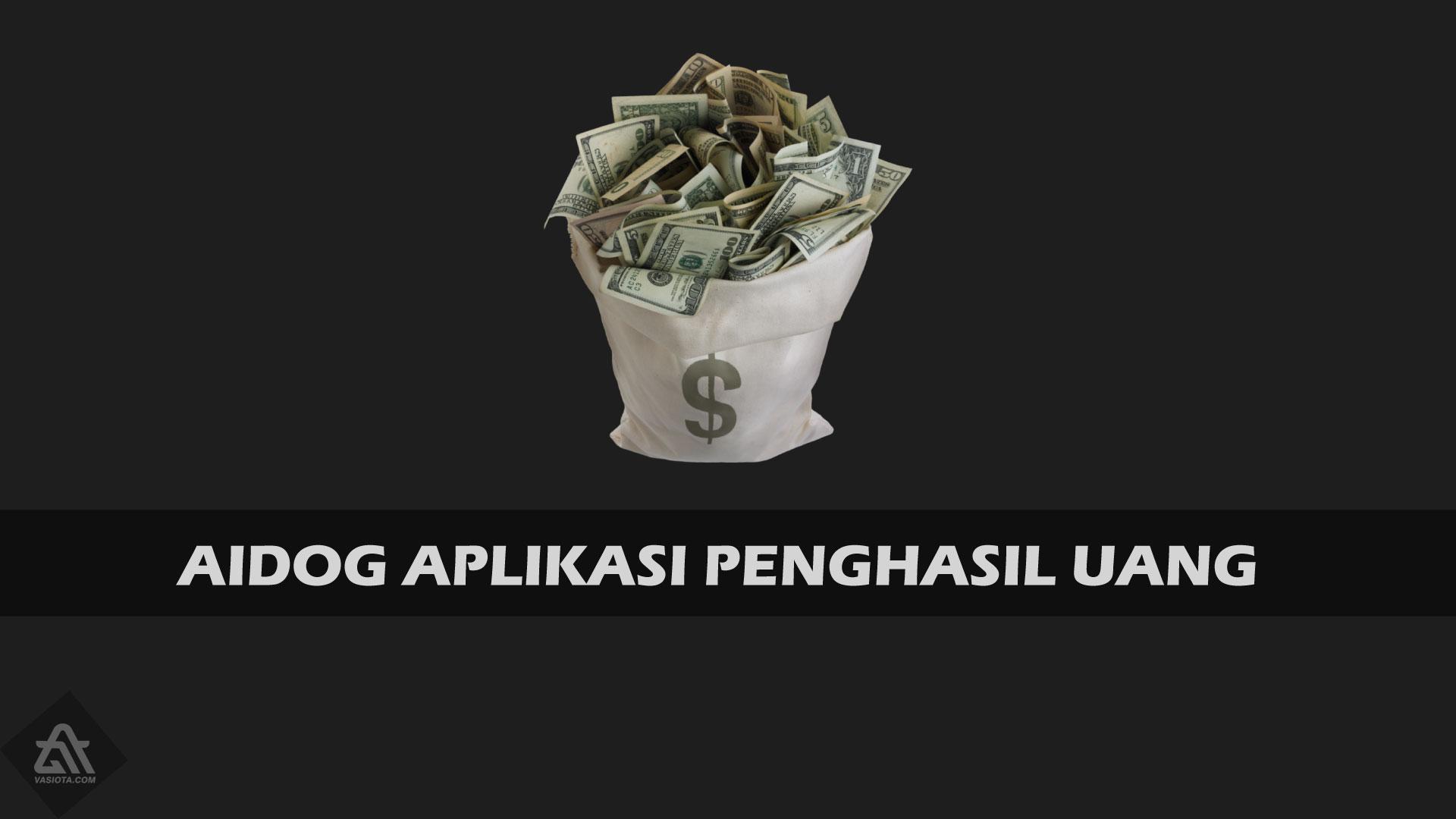 Aidog Penghasil Uang