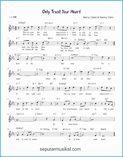 chord only trust your heart lagu jazz standar